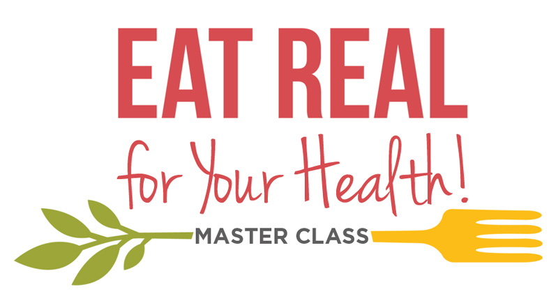 Eat Real for Your Health